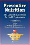 Preventive Nutrition : The Comprehensive Guide for Health Professionals, , 0896039110