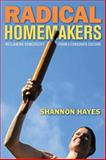 Radical Homemakers, Shannon Hayes, 0979439116