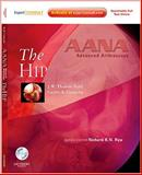 AANA Advanced Arthroscopy: the Hip : Expert Consult: Online, Print and DVD, Byrd, J. W. Thomas and Guanche, Carlos A., 1437709117