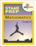 Rise and Shine STAAR Prep Mathematics Grade 4, Jonathan Kantrowitz, 1497349117