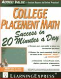 College Placement Math Success in 20 Minutes a Day, Learning Express Editors, 1576859118