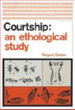 Courtship : An Ethological Study, Bastock, Margaret, 0202309118