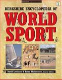 Berkshire Encyclopedia of World Sport, Levinson, David and Christensen, Karen, 0974309117