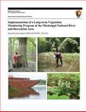 Implementation of a Long-Term Vegetation Monitoring Program at the Mississippi National River and Recreation Area, Suzanne Sanders and Jessica Grochowski, 1494439115