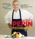 Jacques Pépin New Complete Techniques, Jacques Pepin, 1579129110