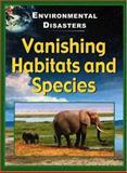 Vanishing Habitats and Species, Jane Walker, 1932799117