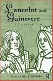 Lancelot and Guinevere, , 0415939119