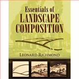 Essentials of Landscape Composition, Leonard Richmond, 0486469115