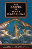The Gospel of Mary Magdalene, Jean-Yves Leloup, 0892819111