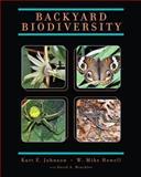 Backyard Biodiversity, Johnson, Kurt E. and Howell, W. Mike, 1256379115