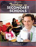 Teaching in Secondary Schools, Rieck, William A., 0757549128