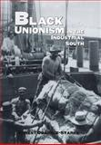 Black Unionism in the Industrial South, Ernest Obadele-Starks, 0890969124