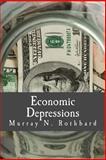 Economic Depressions, Murray Rothbard, 1479259128