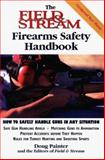 The Field and Stream Firearms Safety Handbook, Doug Painter, 1558219129