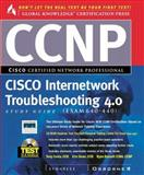 CCNP Cisco Internetwork Troubleshooting : Exam 640-406, Syngress Media, Inc. Staff, 0072119128