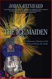 The Ice Maiden, Johan Reinhard, 0792259122