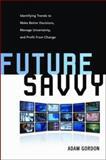 Future Savvy, Adam Gordon, 0814409121