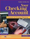 Your Checking Account : Lessons in Personal Banking, Reitz, Victoria W., 0825159121