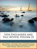 New Englander and Yale Review, Edward Royall Tyler, 114742912X