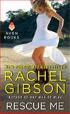 Rescue Me, Rachel Gibson, 0062069128