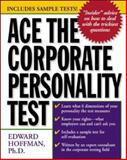 Ace the Corporate Personality Test, Hoffman, Edward, 0071359125