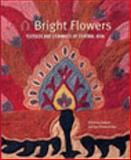 Bright Flowers, Christina Sumner and Guy Petherbridge, 085331912X