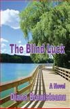 The Blind Luck, Diana Branisteanu, 1477639128
