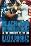 Black and Honolulu Blue, Keith Dorney, 1572439122