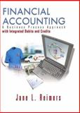 Financial Accounting Integrated : A Business Process Approach with Integrated Debits and Credits and Pier 1 Package, Reimers, Jane L., 0131049127