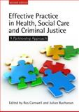 Effective Practice in Health, Social Care and Criminal Justice : A Partnership Approach, Carnwell, Ros and Buchanan, Julian, 0335229123