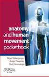 Anatomy and Human Movement Pocketbook, Palastanga, Nigel and Soames, Roger W., 0443069123