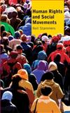 Human Rights and Social Movements, Stammers, Neil, 0745329128