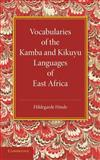 Vocabularies of the Kamba and Kikuyu Languages of East Africa, Hinde, Hildegarde, 110766912X