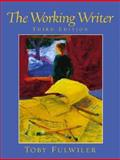 The Working Writer, Fulwiler, Toby, 0130289124