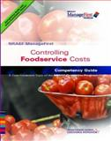 Controlling Foodservice Costs : Competency Guide, National Restaurant Association Staff, 0131589121
