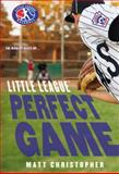 Perfect Game, Matt Christopher, 0316199125