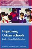 Leading Improvements in Urban Schools, Ainscow, Mel and West, Mel, 0335219128
