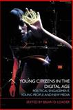 Young People, Citizenship and Icts, , 0415409128