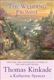 The Wedding Promise, Thomas Kinkade and Katherine Spencer, 0425239128