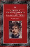 Veronica Forrest-Thomson and Language Poetry, Mark, Alison, 0746309120