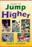 How to Jump Higher 9780940279124