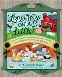 Long Way on a Little, Shannon Hayes, 0979439124