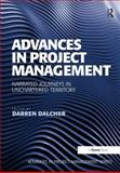 Advances in Project Management, Dalcher, Darren, 1472429125