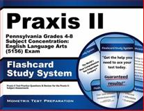 Praxis II Pennsylvania Grades 4-8 Subject Concentration English Language Arts (5156) Exam Flashcard Study System : Praxis II Test Practice Questions and Review for the Praxis II Subject Assessments, Praxis II Exam Secrets Test Prep Team, 1627339124