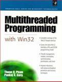 Multithread Program with Win32, Pham, Thuan Q. and Garg, Pankaj K., 0130109126