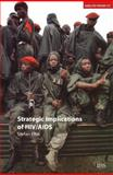 Strategic Implications of HIV/AIDS, Elbe, Stefan, 0198529120