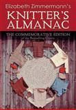 Elizabeth Zimmermann's Knitter's Almanac, Elizabeth Zimmermann, 0486479129
