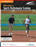NASM Essentials of Sports Performance Training, National Academy of Sports Medicine, 1605479128