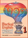 Practical English 1, Harris, Tim and Rowe, Allan, 0155709127