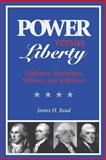 Power Versus Liberty 9780813919126